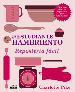 EL ESTUDIANTE HAMBRIENTO. REPOSTERÍA FÁCIL