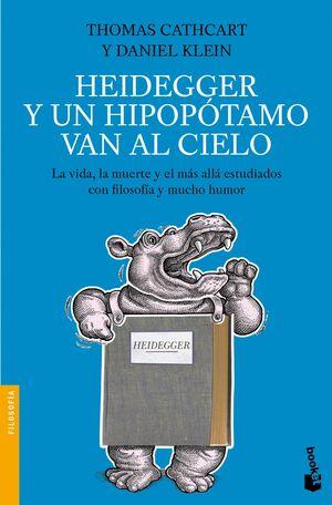 HEIDEGGER Y UN HIPOPÓTAMO VAN AL CIELO