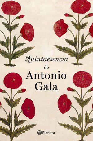 QUINTAESENCIA DE ANTONIO GALA