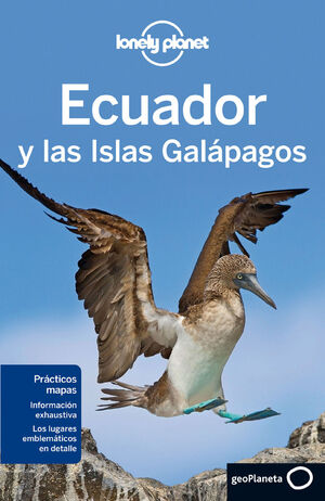ECUADOR Y LAS ISLAS GALÁPAGOS. LONELY PLANET