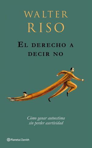 EL DERECHO A DECIR NO