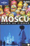 MOSCÚ. GUÍAS DE CIUDAD. LONELY PLANET