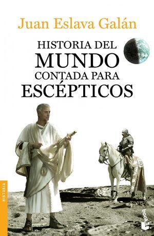 HISTORIA DEL MUNDO CONTADA POR ESCÉPTICOS