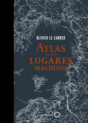 ATLAS DE LO LUGARES MALDITOS