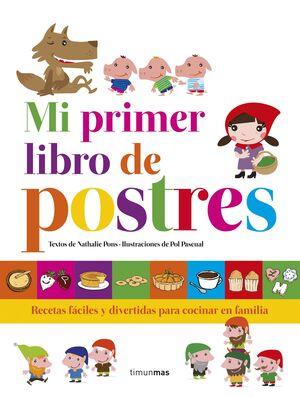 MI PRIMER LIBRO DE POSTRES
