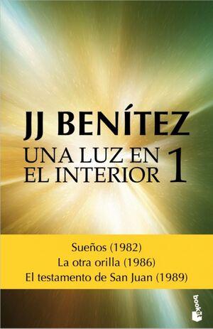 LUZ EN EL INTERIOR, UNA. VOLUMEN 1