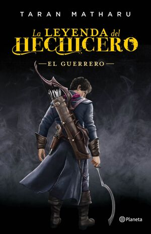 EL GUERRERO (SERIE LA LEYENDA DEL HECHICERO 2)