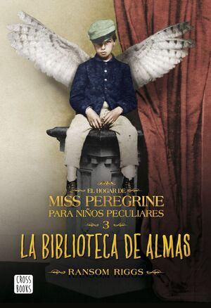 HOGAR DE MISS PEREGRINE 3: BIBLIOTECA DE ALMAS