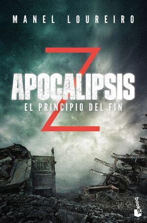 APOCALIPSIS Z. EL PRINCIPIO DEL FIN