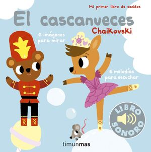 CASCANUECES. MI PRIMER LIBRO DE SONIDOS (SONORO)