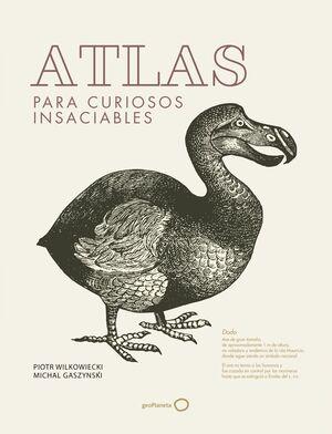 ATLAS PARA CURIOSOS INSACIABLES