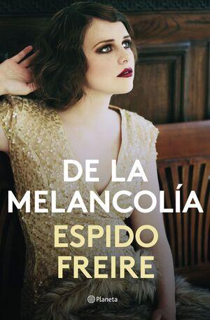 DE LA MELANCOLIA