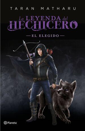 EL ELEGIDO (SERIE LA LEYENDA DEL HECHICERO. PRECUELA)