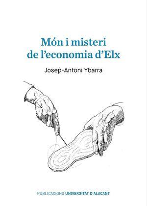 MON I MISTERI DE L'ECONOMIA D'ELX