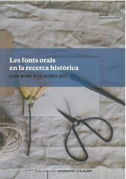 LES FONTS ORALS EN LA RECERCA HISTORICA