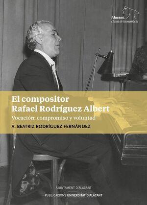 COMPOSITOR RAFAEL RODRIGUEZ ALBERT