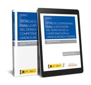 TÉCNICAS COOPERATIVAS PARA LA APLICACIÓN DEL DERECHO DE LA COMPETENCIA EN LA UNIÓN EUROPEA Y ESPAÑA