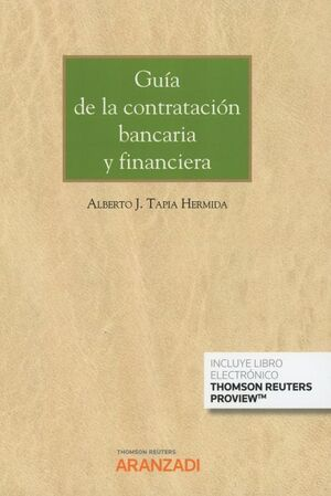 GUÍA DE LA CONTRATACIÓN BANCARIA Y FINANCIERA (PAPEL + E-BOOK)