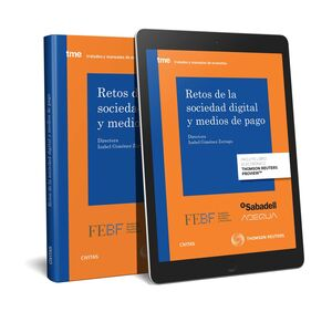 RETOS DE LA SOCIEDAD DIGITAL Y MEDIOS DE PAGO (PAPEL+E-BOOK)
