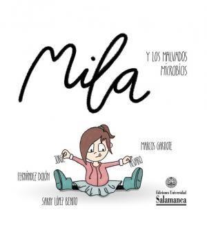 MILA Y LOS MALVADOS MICROBIOS