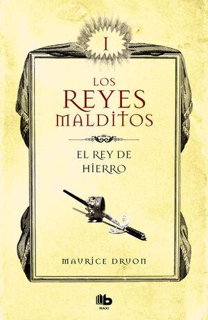 EL REY DE HIERRO (LOS REYES MALDITOS 1)