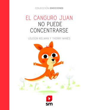 EL CANGURO JUAN NO PUEDE CONCENTRARSE