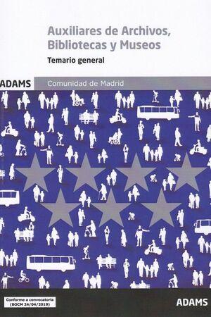 TEMARIO GENERAL AUXILIARES DE ARCHIVOS, BIBLIOTECAS Y MUSEOS. COMUNIDAD DE MADRI