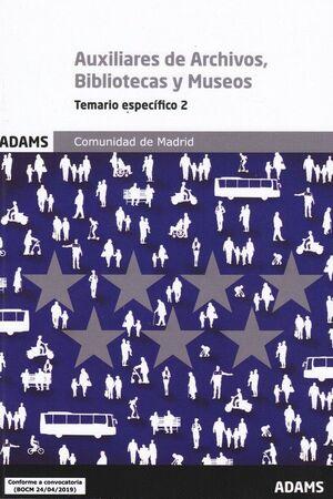 AUXILIARES DE ARCHIVOS, BIBLIOTECAS Y MUSEOS - TEMARIO ESPECIFICO 2