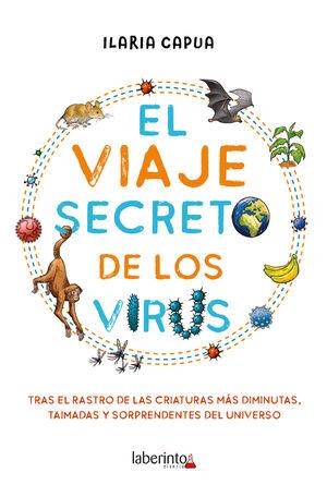 VIAJE SECRETO DE LOS VIRUS, EL