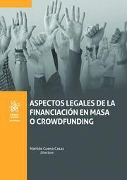 ASPECTOS LEGALES DE LA FINANCIACION EN MASA O CROWDFUNDING