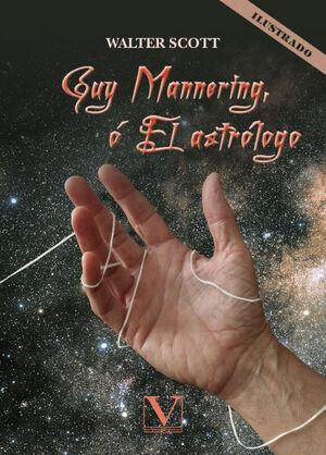 GUY MANNERING, O EL ASTRÓLOGO