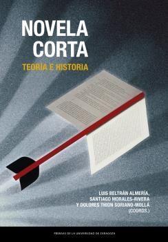 NOVELA CORTA. TEORÍA E HISTORIA