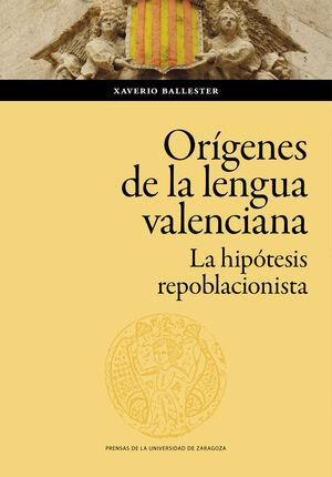LOS ORÍGENES DE LA LENGUA VALENCIANA
