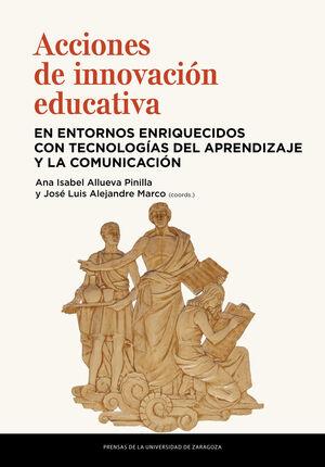 ACCIONES DE INNOVACIÓN EDUCATIVA EN ENTORNOS ENRIQUECIDOS CON TECNOLOGÍAS DEL AP