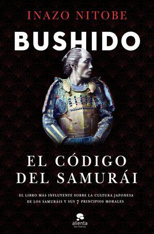 BUSHIDO : EL CÓDIGO DEL SAMURÁI
