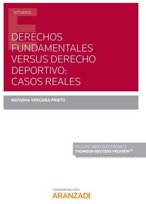 DERECHOS FUNDAMENTALES VERSUS DERECHO DEPORTIVO: