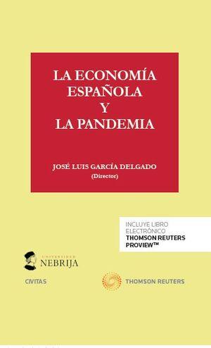 LA ECONOMÍA ESPAÑOLA Y LA PANDEMIA (DÚO)