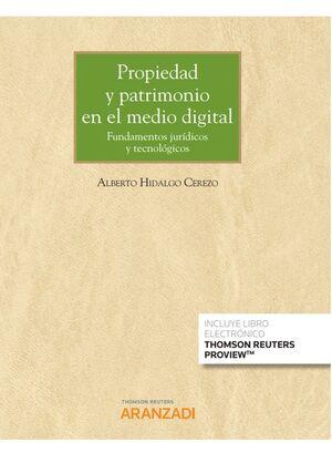 PROPIEDAD Y PATRIMONIO EN EL MEDIO DIGITAL DUO