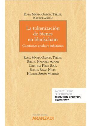 LA TOKENIZACIÓN DE BIENES EN BLOCKCHAIN (DÚO) CUESTIONES CIVILES Y TRIBUTARIAS