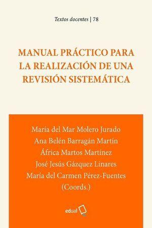 MANUAL PRÁCTICO PARA LA REALIZACIÓN DE UNA REVISIÓN SISTEMÁTICA