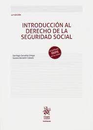 INTRODUCCION AL DERECHO DE LA SEGURIDAD SOCIAL. 14ª ED.