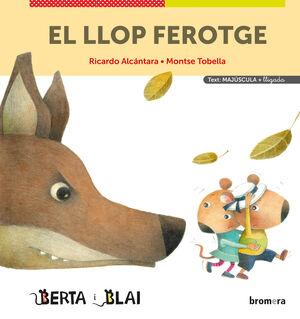 LLOP FEROTGE, EL (MAJÚSCULES + LLIGADA)
