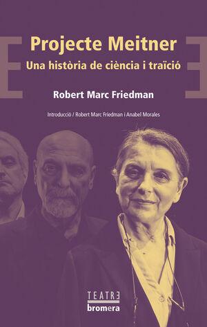 PROJECTE MEITNER UNA HISTORIA DE CIENCIA I TRAICIO