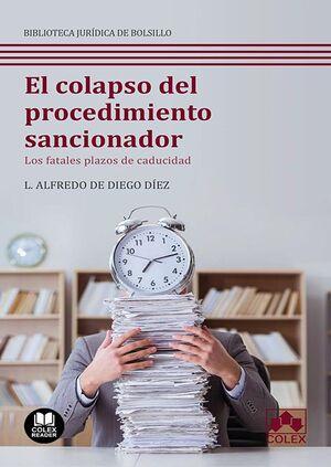 EL COLAPSO DEL PROCEDIMIENTO SANCIONADOR