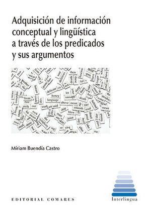 ADQUISICION DE INFORMACION CONCEPTUAL Y LINGÜISTICA A TRAVES DE LOS PREDICADOS