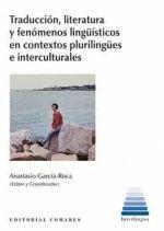 TRADUCCION LITERARIA Y FENOMENOS LINGÜISTICOS EN CONTEXTOS PLURILINGÜES