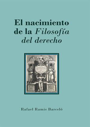 EL NACIMIENTO DE LA FILOSOFÍA DEL DERECHO