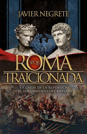 ROMA TRAICIONADA