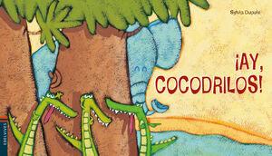 ¡AY, COCODRILOS!