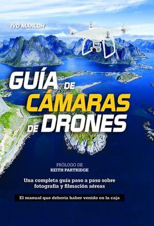 GUIA DE CAMARAS DE DRONES